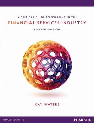 Cover of A Critical Guide to Working in the Financial Services Industry