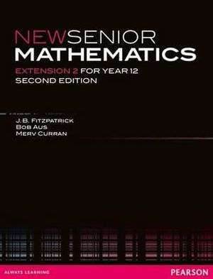 Cover of New Senior Mathematics Extension 2 for Year 12