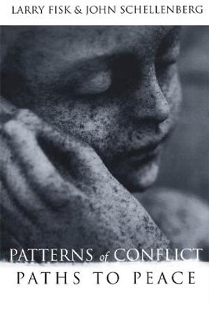 Cover of Patterns of Conflict, Paths to Peace