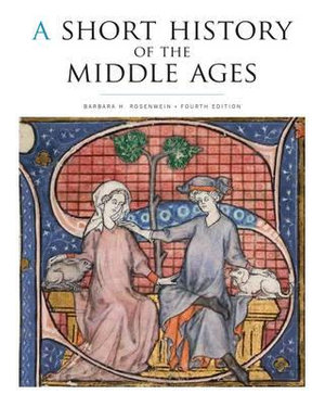 Cover of A Short History of the Middle Ages, Fourth Edition