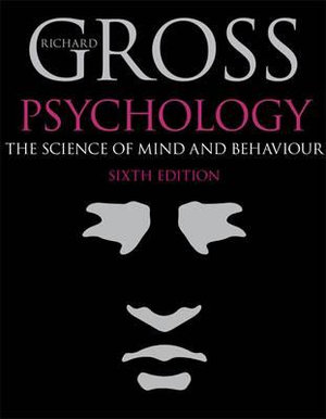 Cover of Psychology  : The Science of Mind and Behaviour
