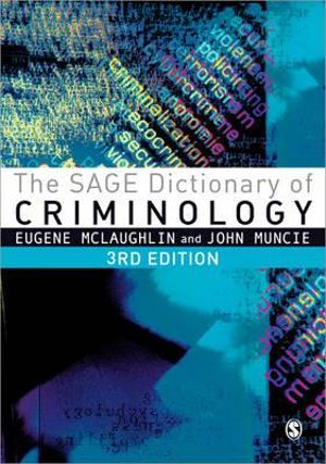 Cover of The SAGE Dictionary of Criminology