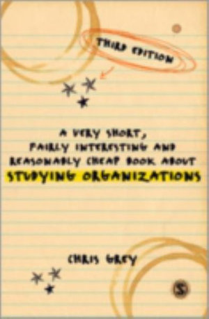 Cover of A Very Short, Fairly Interesting and Reasonably Cheap Book About Studying Organizations