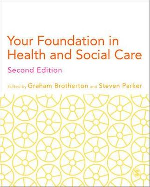 Cover of Your Foundation in Health & Social Care