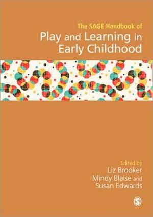 Cover of SAGE Handbook of Play and Learning in Early Childhood