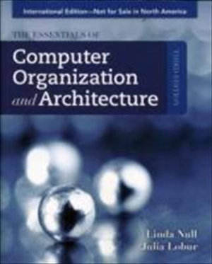Cover of The Essentials of Computer Organization and Architecture, Third Edition, International Edition