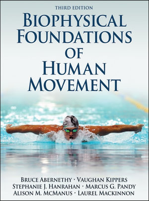 Cover of Biophysical Foundations of Human Movement