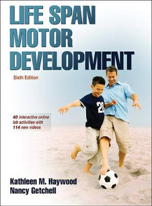 Cover of Life Span Motor Development 6th Edition