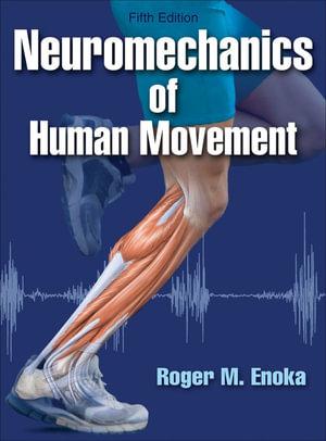 Cover of Neuromechanics of Human Movement-5th Edition