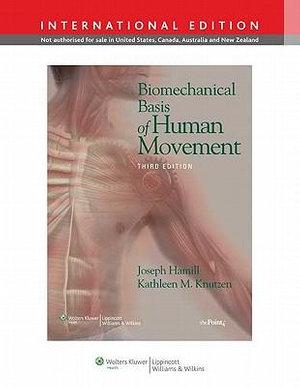 Cover of Biomechanical Basis of Human Movement