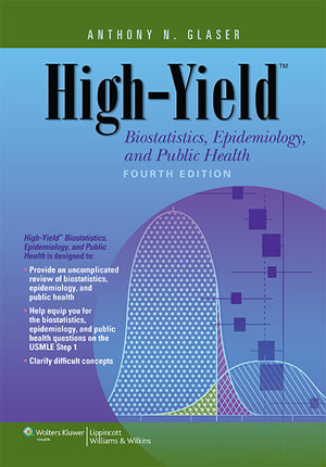 Cover of High-yield Biostatistics, Epidemiology, and Public Health