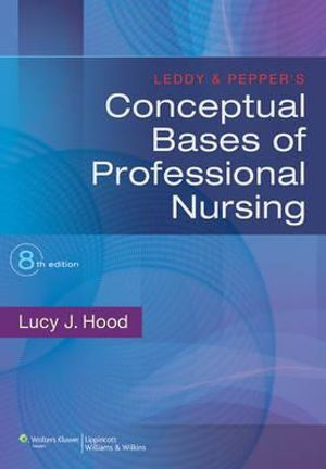 Cover of Leddy & Pepper's Conceptual Bases of Professional Nursing