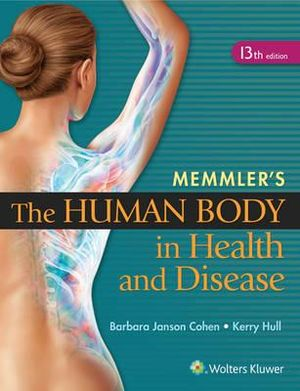 Cover of Memmler's the Human Body in Health and Disease