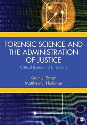 Cover of Forensic Science and the Administration of Justice