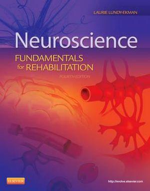 Cover of Neuroscience: Fundamentals for Rehabilitation , 4e