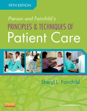 Cover of Pierson and Fairchild's Principles & Techniques of Patient Care