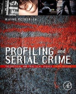 Cover of Profiling and Serial Crime 3e