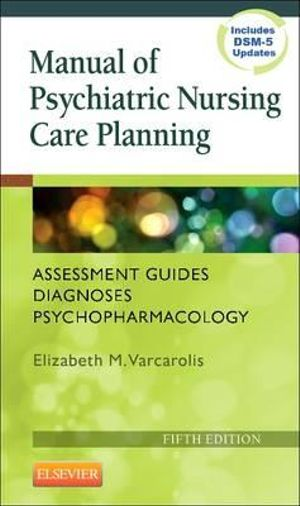 Cover of Manual of Psychiatric Nursing Care Planning