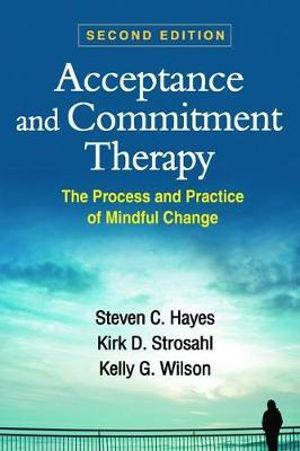 Cover of Acceptance and Commitment Therapy, Second Edition