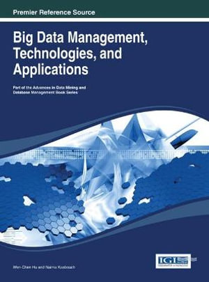 Cover of Big Data Management, Technologies, and Applications