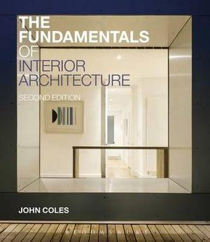 Cover of The Fundamentals of Interior Architecture