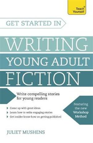 Cover of Get Started in Writing Young Adult Fiction