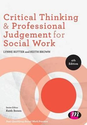 Cover of Critical Thinking and Professional Judgement for Social Work