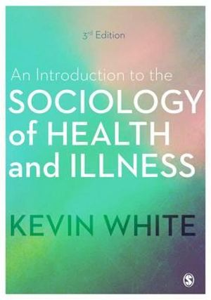 Cover of An Introduction to the Sociology of Health and Illness