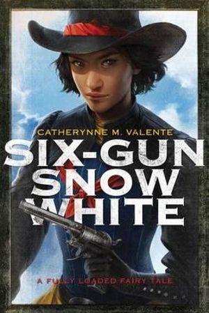 Cover of Six-Gun Snow White