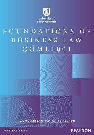 Cover of Foundations of Business Law COML1001 Custom Book                        Source Book - see text