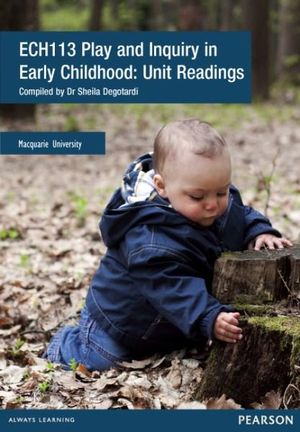 Cover of ECH113 Play and Inquiry in Early Childhood: Unit Readings Custom Book   Source Books, please see text
