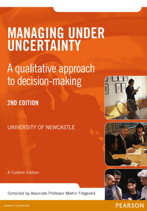 Cover of Managing Under Uncertainty Custom Book                                  Source Books - see text