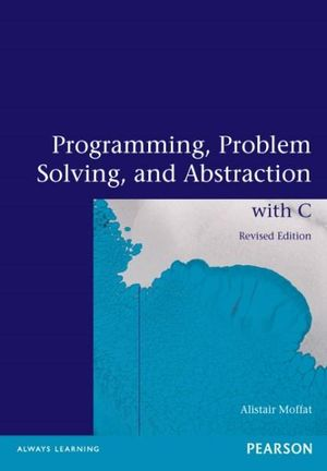 Cover of Programming, Problem Solving and Abstraction with C