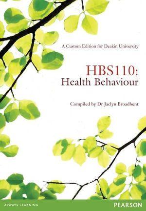 Cover of HBS110 Health Behaviour (A Custom Edition for Deakin University)