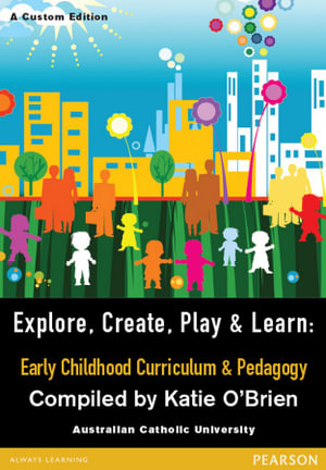 Cover of Explore, Create, Play & Learn
