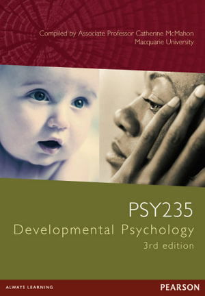 Cover of PSY235 Developmental Psychology Custom Book                             Source Books, please see text