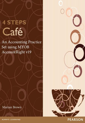 Cover of Accounting Practice Set Using MYOB AccountRight Plus Version 19