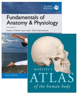 Cover of Value Pack Fundamentals of Anatomy and Physiology (Global Edition) + Martini's Atlas of the Human Body