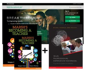 Cover of Marsh's Becoming a Teacher + MyLab Education with eText + Your Professional Experience Handbook