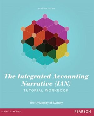 Cover of The Integrated Accounting Narrative (IAN) Tutorial Workbook