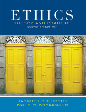 Cover of Ethics Theory and Practice (Custom Edition)