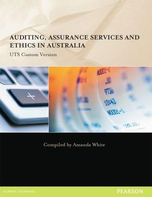 Cover of Auditing, Assurance Services and Ethics in Australia (Custom Edition)