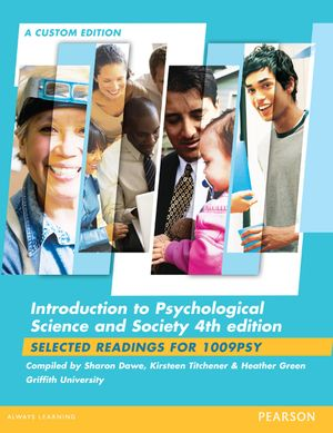Cover of Introduction to Psychological Science and Society (Custom Edition)