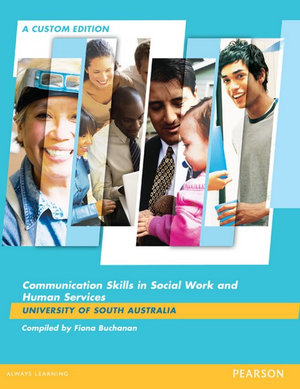 Cover of Communication Skills in Social Work and Human Services (Custom Edition)