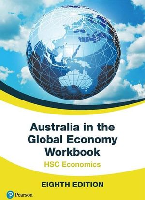 Cover of Australia in the Global Economy 2017 Workbook