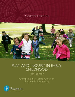 Cover of PLAY & INQUIRY IN EARLY CHILDHOOD CUSTOM EDITION.