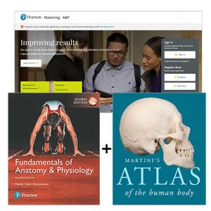 Cover of Fundamentals of Anatomy & Physiology, Global Edition + Martini's Atlas of the Human Body + Mastering A&P with eText