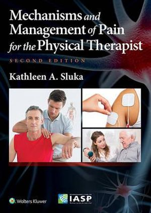Cover of Mechanisms and Management of Pain for the Physical Therapist