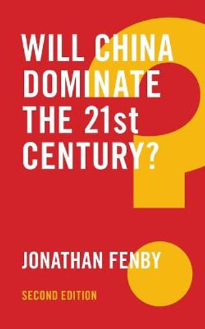 Cover of Will China Dominate the 21st Century?