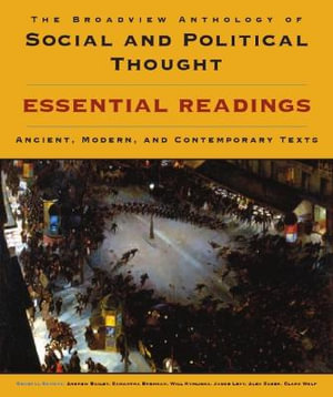 Cover of The Broadview Anthology of Social and Political Thought: Essential Readings